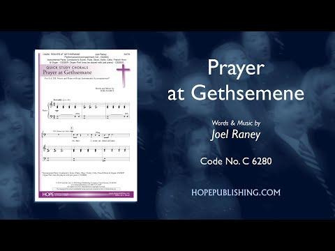 Prayer At Gethsemene - Joel Raney