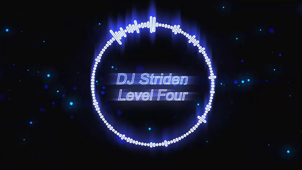 DJ Striden - Level Four [Electro]