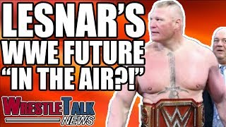 Brock Lesnar WWE Future 'UP IN THE AIR'! WWE Star INJURED! | WrestleTalk News Aug. 2018