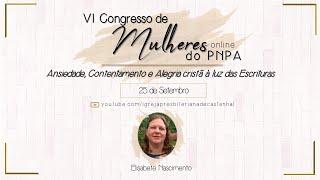 Congresso de Mulheres do PNPA - Elisabete Nascimento (Dia 2)