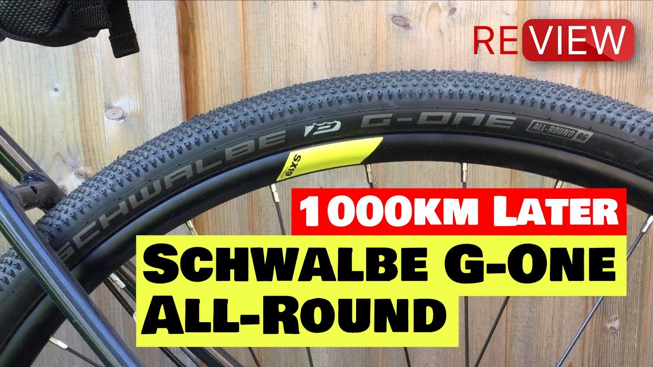 Schwalbe G-One All-round Tyre Review - 1000km later