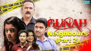 Neighbours - Gunah Episode 01 (Part 2) | FWFOriginals
