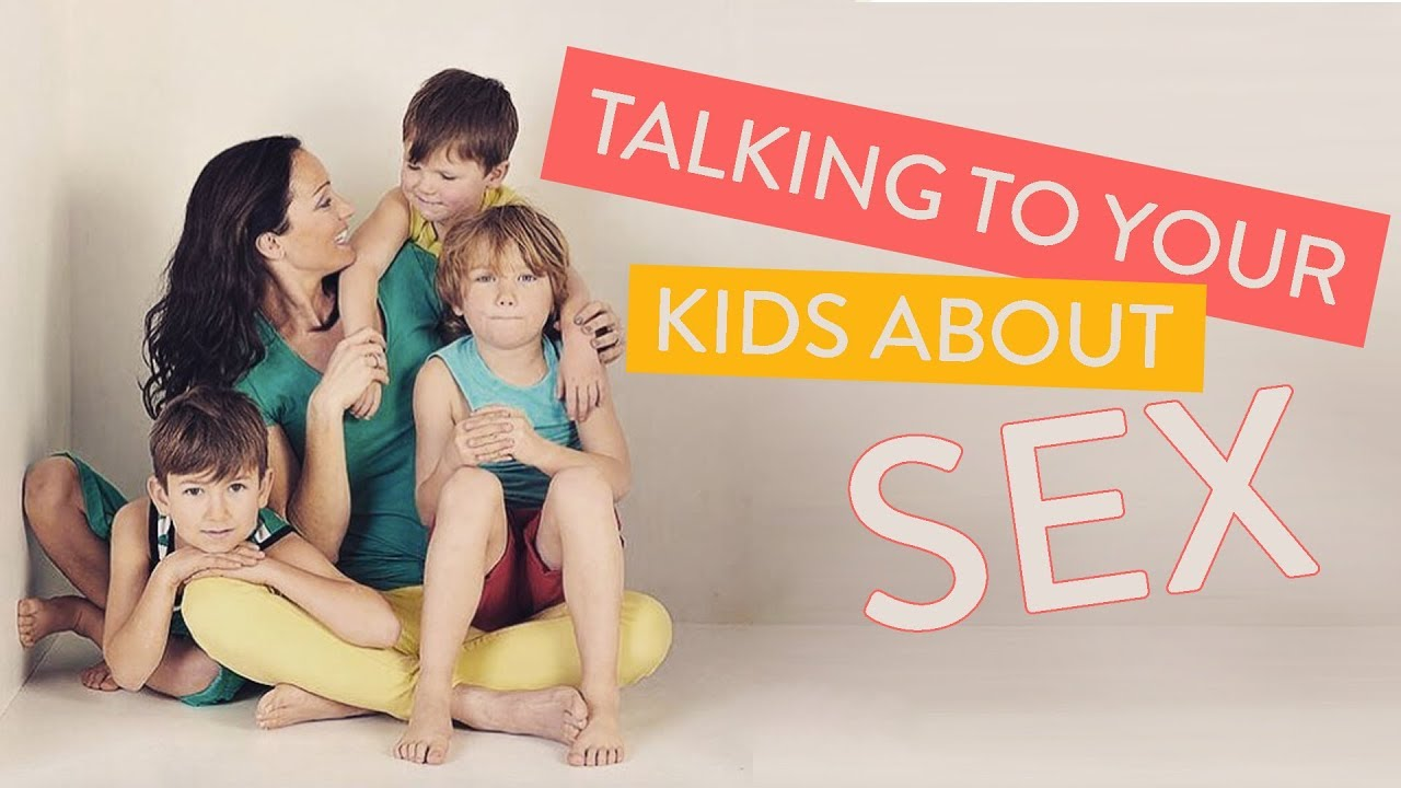 How To Talk To Kids About Sex   Channel Mum