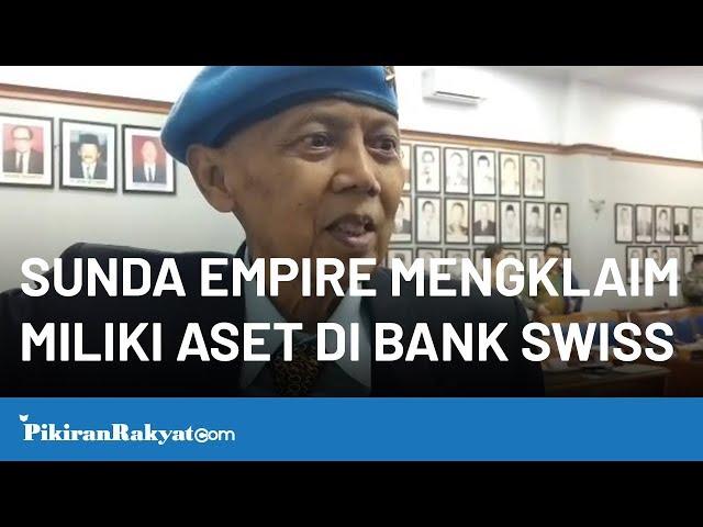 Sunda Empire Mengklaim Miliki Aset di Bank Swiss