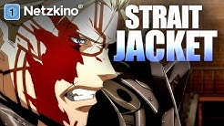 Strait Jacket (Anime in voller Länge)