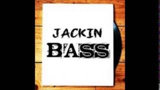 Jackin Bass House Vol 3