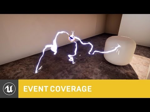 Creating Complex In-Game Effects | Unreal Dev Day Montreal 2017 | Unreal Engine