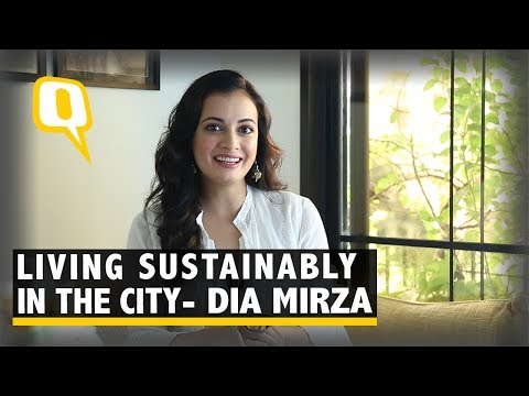 Dia Mirza on Living Sustainably in the Urban Jungle