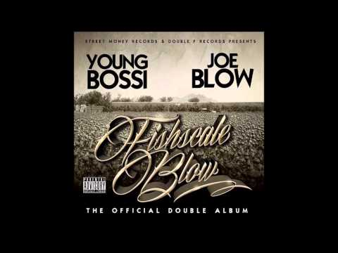 Joe Blow & Young Bossi   Family Feat  P3