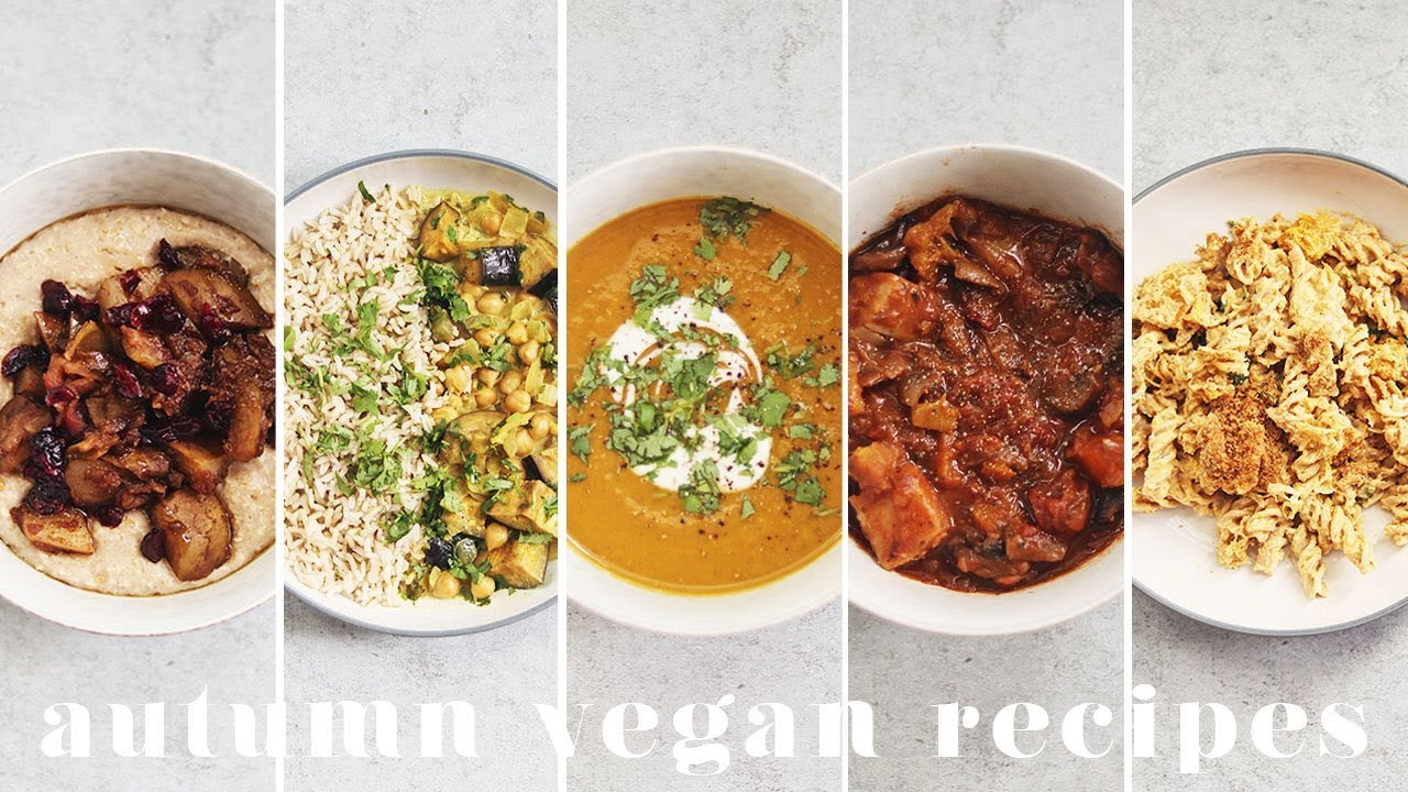 COSY VEGAN AUTUMN & WINTER MEALS | 5 Easy & Yummy Recipes