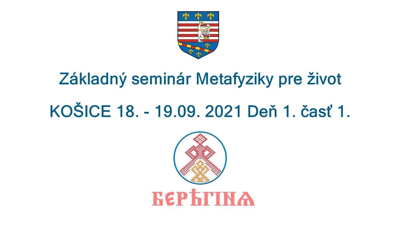 Download Základný seminár Metafyziky pre život Košice 18 - 19.09. 2021 Deň 1. časť 1.