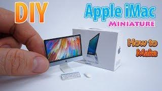 DIY Realistic Miniature Apple iMac   DollHouse   No Polymer Clay!
