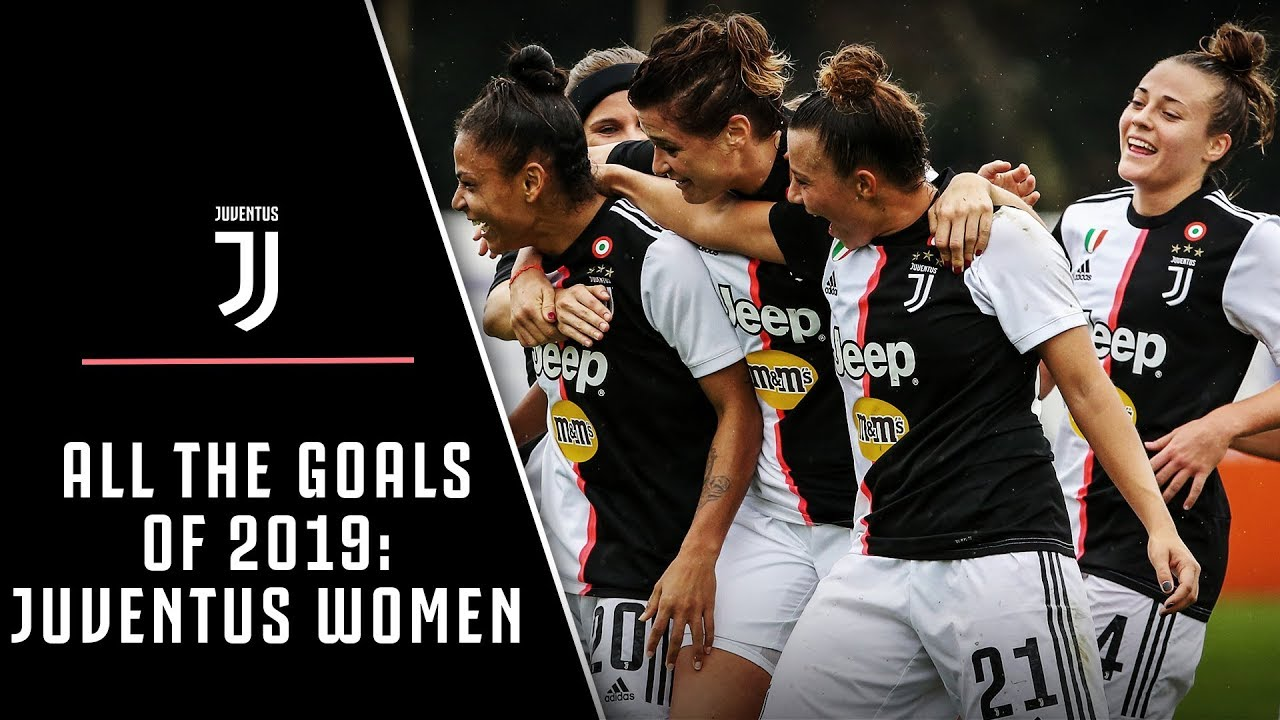 EVERY JUVENTUS WOMEN GOAL OF 2019! - YouTube
