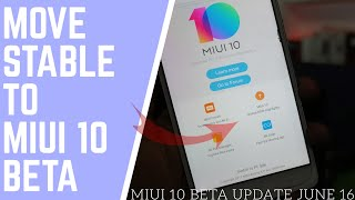GET THIS MONTH MIUI 10 UPDATE | MOVE STABLE TO BETA STEP BY STEP