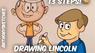 How to Draw Lincoln Loud in 13 STEPS!  | AnthonySketches |
