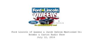 Ford Lincoln of Queens & Jacob DeGrom Mentioned On Boomer & Carton