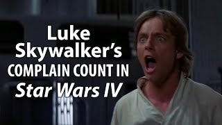 Luke Skywalker Complains A Lot - Part 1 | Luke Skywalker Complain Count | Starr Flicks