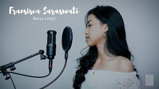 Download Lagu Banyu Langit | Cover by Fransisca Saraswati #SisCover #JKT48 #DidiKempot mp3
