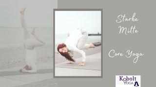 Yoga: Fokus auf der Körpermitte - Core