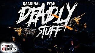 Kaadinal Fyah - Deadly Stuff (Various Artists Diss) May 2018