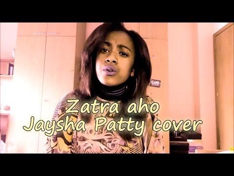 ZATRA AHO - JAYSHA PATTY (COVER MALAGASY)