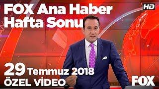 CHP'de kurultay krizi... 29 Temmuz 2018 FOX Ana Haber Hafta Sonu