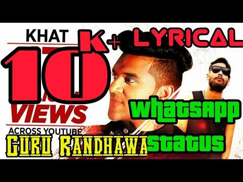 Guru Randhawa-Khat-Best Sad 😔😔 Lyrics WhatsApp Status By BMrecords WhatsApp Status 1