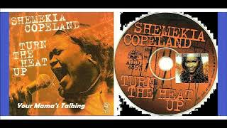 Shemekia Copeland - Your Mama's Talking