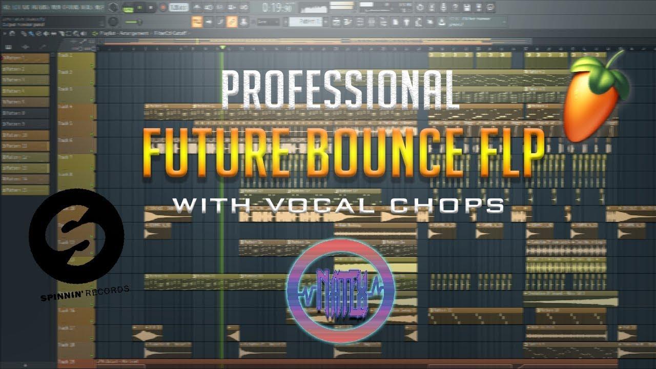 professional future bounce flp with vocal chops free flp samples presets youtube. Black Bedroom Furniture Sets. Home Design Ideas