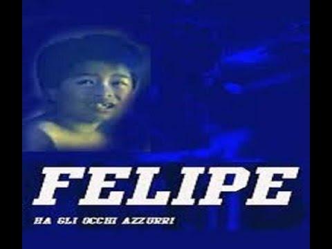 "FICTION TV  1991  ""FELIPE HA GLI OCCHI AZZURRI""     1^ & 2^ SERIE"