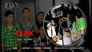 PL4T Band - CLBK (Official Audio Video)