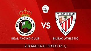 🔴 LIVE | Real Racing Club vs Bilbao Athletic | 2.B 2020-21 I J 13. jardunaldia