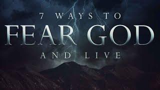 7 Ways to Fear God aฑd Live | Pastor Shane Idleman