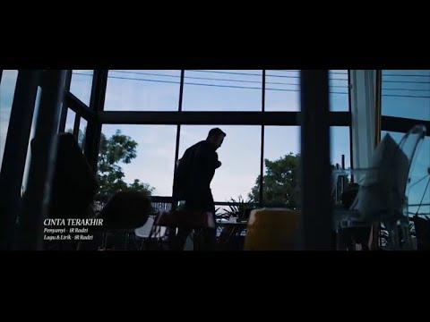 CINTA TERAKHIR - iR RADZI [OFFICIAL MUSIC VIDEO]