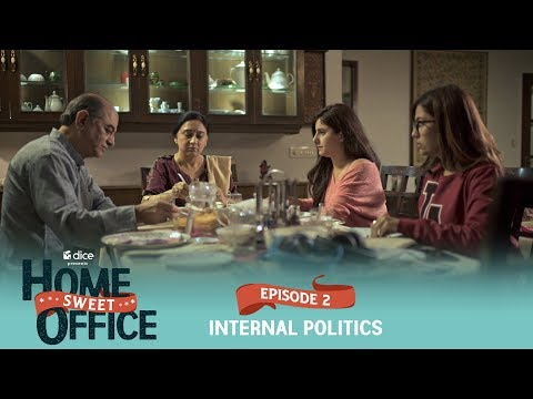 Dice Media | Home Sweet Office (HSO) | Web Series | S01E02 - Internal Politics
