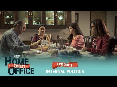 dice-media-|-home-sweet-office-(hso)-|-web-series-|-s01e02---internal-politics
