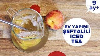 Ev Yapımı Şeftalili Iced Tea | Bebekler için Soğuk Çay Tarifi (9 Ay +)