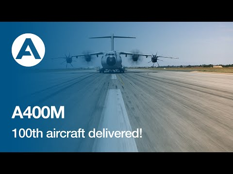 100th A400M delivered!