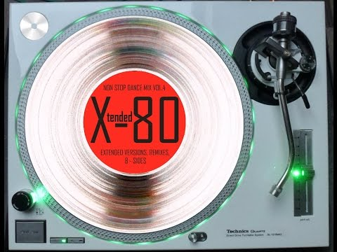 X-TENDED 80 - NON STOP DANCE MIX VOL. 4 (℗2010)