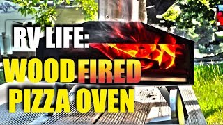 RV Cooking:  Portable Wood Fired Pizza Oven!