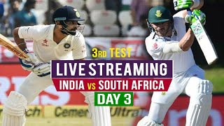 Live: IND Vs SA 3rd Test | Day 3 | Live Scores and Commentary | 2019 Series