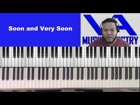 Soon and Very Soon (Jarrell Little on keys)