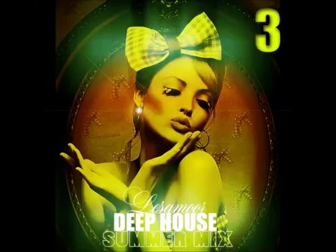 BEST DEEP HOUSE CHILLOUT/ SUMMER MIX 3 / Mixed by Lesamoor