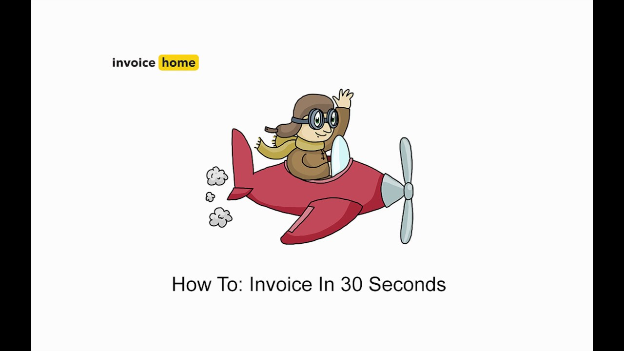 how to invoice in 30 seconds invoicehomecom - Invoicehome Com