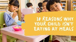 Reasons why your kid is not eating