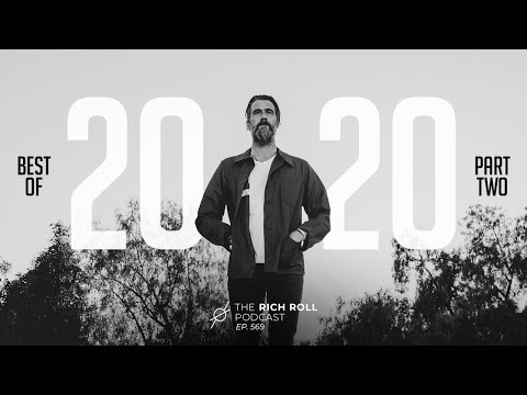 Best Of 2020: Part Two | Rich Roll Podcast