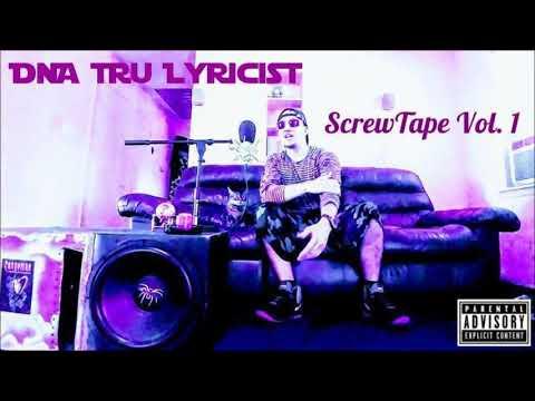 "DNA Tru Lyricist - Staring at the World ""FREESTYLE SCREWED"" -ScrewTape Vol. 1-"