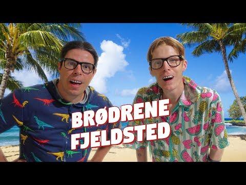 Brdrene Fjeldsted - p ferie