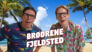 Brødrene Fjeldsted - på ferie
