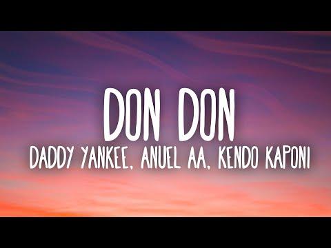 Daddy Yankee, Anuel AA & Kendo Kaponi – Don Don (Lyrics / Letra)